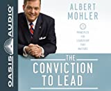 The Conviction to Lead (Library Edition): 25 Principles for Leadership that Matters