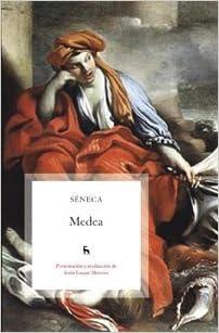 Medea (Spanish Edition): LUCIO ANNEO SENECA: 9788424917722