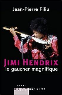 Jimi Hendrix : Le gaucher magnifique par Filiu
