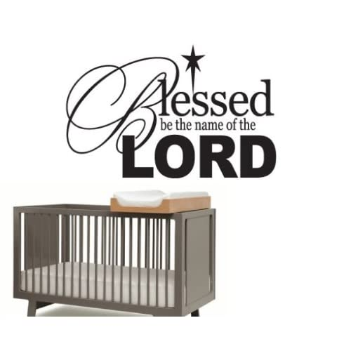 Blessed be the name of the lordvinyl Decal Wall Sticker Mural