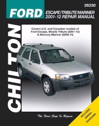 ford-escape-tribute-mariner-automotive-repair-manual-2001-12-chilton-by-chilton-published-april-2014