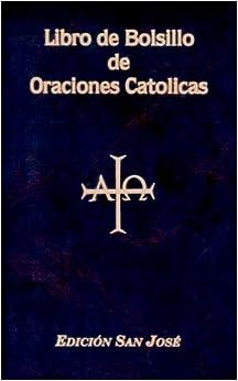 Libro De Bolsillo De Oraciones Catolicas (Spanish Edition): Lorenzo G