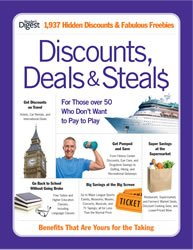 Discounts, Deals & Steals : For Those Over 50 Who Don't Want to Pay to Play