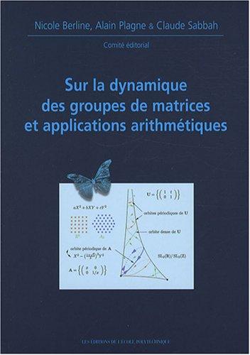 livre sur la dynamique des groupes de matrices et applications arithm tiques. Black Bedroom Furniture Sets. Home Design Ideas