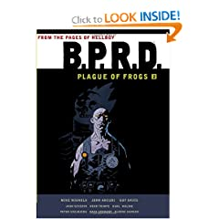 B.P.R.D.: Plague of Frogs Hardcover Collection Volume 2 by Mike Mignola,&#32;John Arcudi,&#32;Guy Davis and John Severin