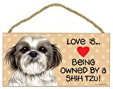 Shih Tzu Puppycut (Love is being owned by) Door Sign 5''x10''