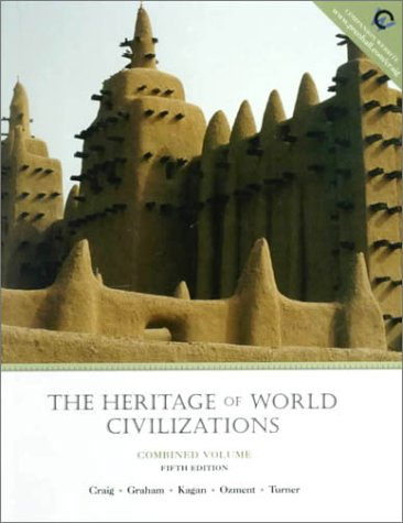 Image for The Heritage of World Civilization, Combined (5th Edition)
