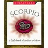 Scorpio: A Little Book of Zodiac Wisdom ~ Running Press