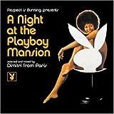 A Night at the Playboy Mansion [Vinyl]
