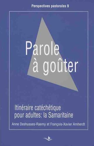 parole-a-gouter-itineraire-catechetique-pour-adultes-la-samaritaine-jean-41-42-perspectives-pastoral