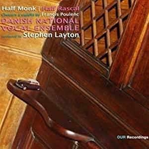 Poulenc Half Monk Rascal A Capella Choral Works Our Recordings 8226906 by Our Recordings