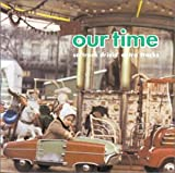 Our Time~SOFTROCK DRIVIN' EXTRA TRACKS