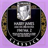 echange, troc Harry James & His Orchestra - 1941 Vol.2 (Chronological Classics)