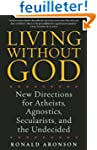 Living Without God: New Directions fo...