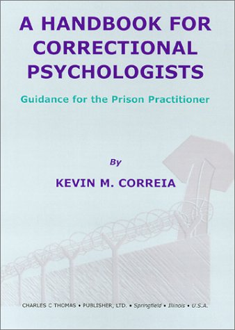 A Handbook for Correctional Psychologists: Guidance for the Prison Practitioner