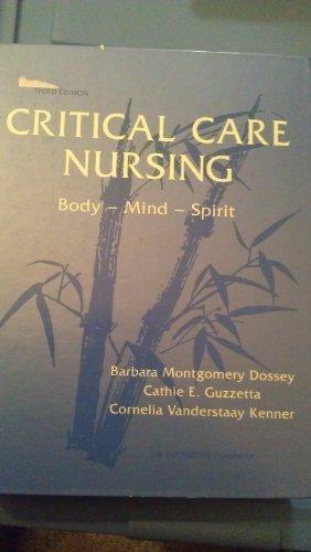 Critical Care Nursing: Body-Mind-Spirit