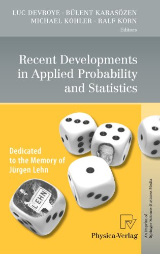 Recent Developments in Applied Probability and Statistics: Dedicated to the Memory of Jürgen Lehn