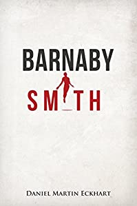 Barnaby Smith by Daniel Martin Eckhart ebook deal