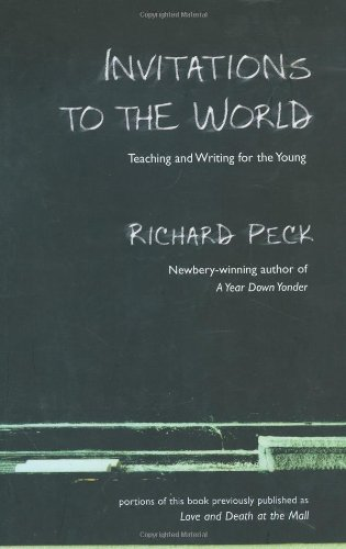 Invitations to the World: Teaching and Writing for the Young