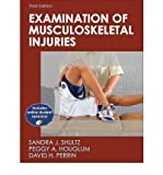 img - for [(Examination of Musculoskeletal Injuries)] [Author: Sandra J Shultz] published on (January, 2010) book / textbook / text book