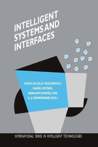 Intelligent Systems And Interfaces (International Series In Intelligent Technologies)