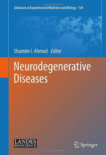 Neurodegenerative Diseases (Advances In Experimental Medicine And Biology)