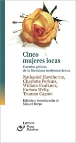 Cinco Mujeres Locas (Five Crazy Women)