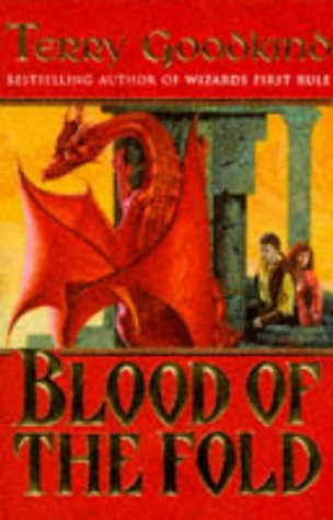 Blood of the Fold (The Sword of Truth 3)