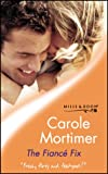 """The Fiance Fix - Edel ridder HqR 0429"" av Carole Mortimer"