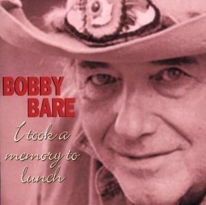 Bobby Bare - I Took A Memory To Lunch - Zortam Music