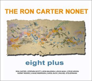 The Ron Carter Nonet