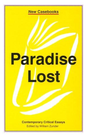 Paradise Lost: John Milton (New Casebooks)