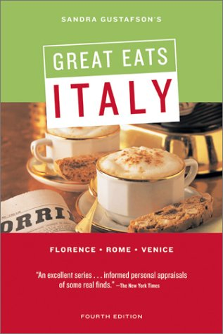 Sandra Gustafson's Great Eats Italy: Sandra Gustafson: Amazon.com: Books