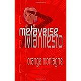 Metaverse Manifesto ~ Orange Montagne