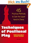 Techniques of Positional Play: 45 Pra...