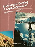 Architectural Drawing  &  Light Construction (Special Edition -- Volume II, 2)