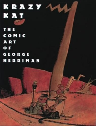 Krazy Kat: The Comic Art of George Herriman: Patrick McDonnell, Karen O'Connell, Georgia Riley de Havenon: 9780810991859: Amazon.com: Books