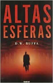Altas Esferas: Dudley W. Buffa: 9788495618948: Amazon.com