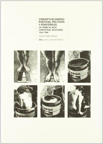 Conceptualismo(s) poéticos, políticos y periféricos (Arte contemporáneo)