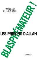 Blasph�mateur ! : Traduit de l'arabe par Chawki Freiha (Documents Fran�ais)