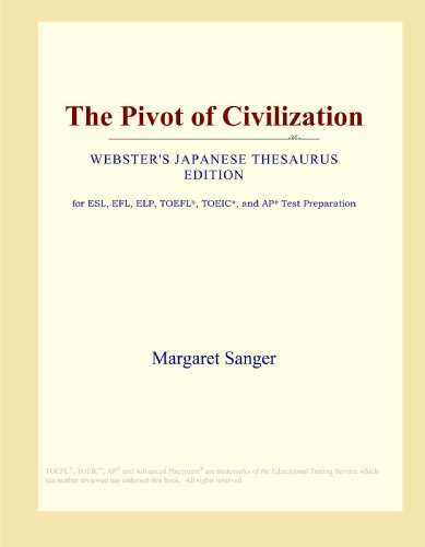 The Pivot of Civilization (Webster's Japanese Thesaurus Edition)