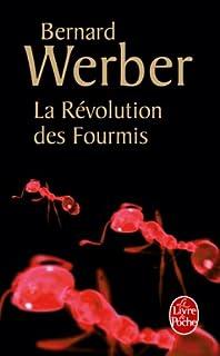 Les fourmis : T. 3 : La  révolution des fourmis, Werber, Bernard