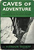 img - for Caves of adventure book / textbook / text book