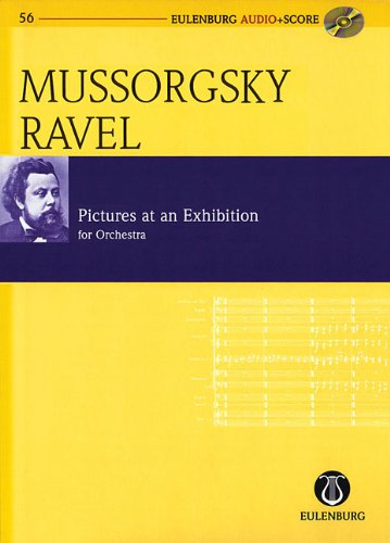 Pictures at an Exhibition orchestrated by Maurice Ravel Eulenburg Audio Score Study Score CD Pack Eulenberg Audio plus Score