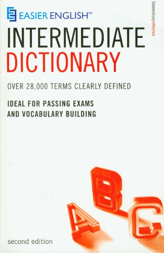 Easier English Intermediate Dictionary: Over 28,000 Terms Clearly Defined