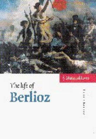 Life of Berlioz, PETER BLOOM