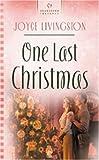 One Last Christmas (Heartsong Presents #618) (1593102429) by Livingston, Joyce