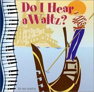 Do I Hear a Waltz? (Pasadena Playhouse Cast)