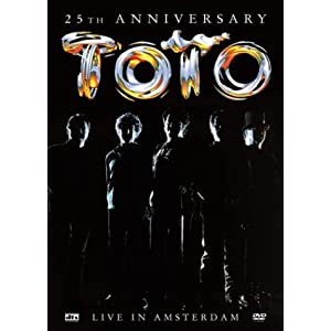Toto - 25th Anniversary (Live in Amsterdam)
