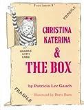 Christina Katerina and the Box